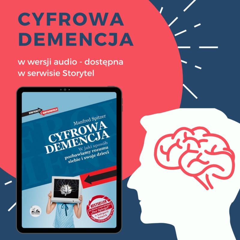 """Cyfrowa demencja"" - storytel"